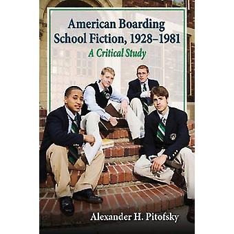 American Boarding School Fiction - 1928-1981 - Um Estudo Crítico por Ale