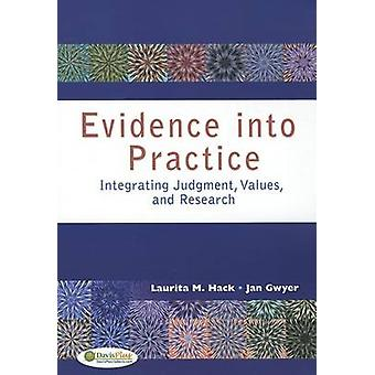 Evidence into Practice 1e by Laurita M. Hack - 9780803618084 Book