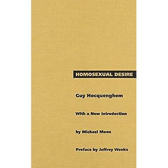 Homosexual Desire by Hocquenghem - Guy - 9780822314257 Book