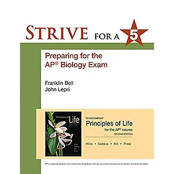 Strive for 5 - Preparing for the AP Biology Examination by NA NA - 978