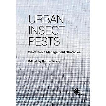 Urban Insect Pests - Sustainable Management Strategies by Gregory Baum