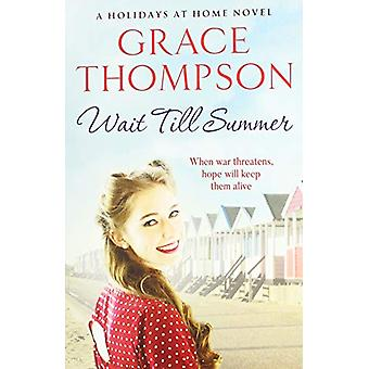Wait Till Summer by Grace Thompson - 9781788631280 Book
