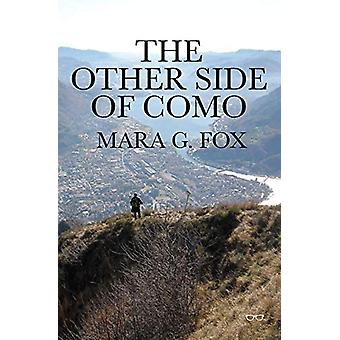 The Other Side Of Como by Mara G. Fox - 9781912477630 Book