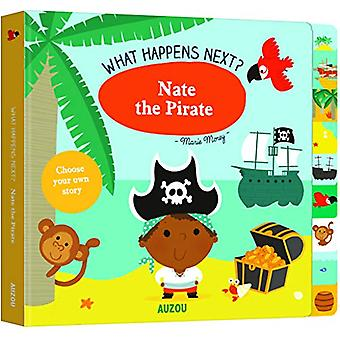 What Happens Next? - Nate the Pirate by Marie Morey - 9782733871751 Bo