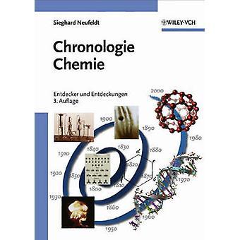 Chronologie Chemie - Entdecker und Entdeckungen by Sieghard Neufeldt -