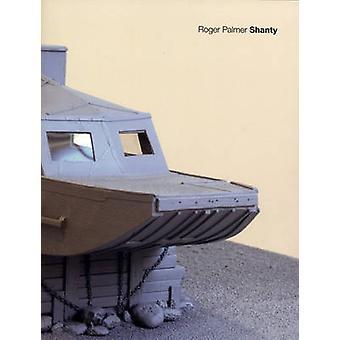 Roger Palmer - Shanty by Ian Hunt - Colin Richards - Roger Palmer - 97