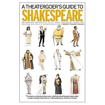 Theatergoer's Guide to Shakespeare