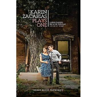 Karen Zacarias - Plays One by Karen Zacarias - 9781786826336 Book