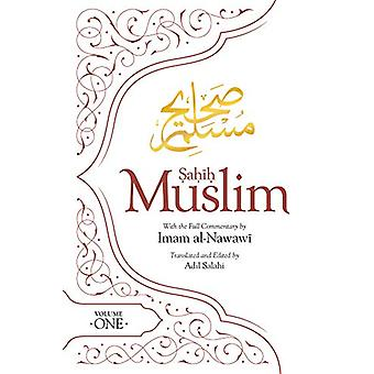 Sahih Muslim (Volume 1) - With the Full Commentary by  Imam Nawawi by