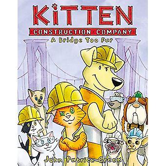 Kitten Construction Company - A Bridge Too Fur by John Patrick Green -