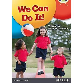 Bug Club NF Red A (KS1) We Can Do It! by Marie Layson-Dale - 97804351
