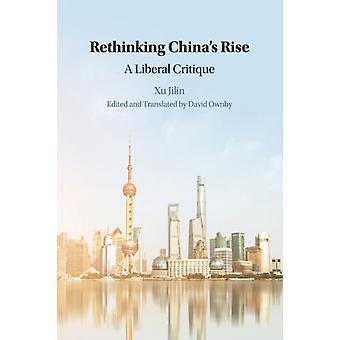 Rethinking Chinas Rise by Xu & Jilin Shanghai Normal University