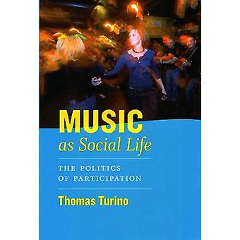 Musik als gesellschaftliches Leben - Die Politik der Partizipation