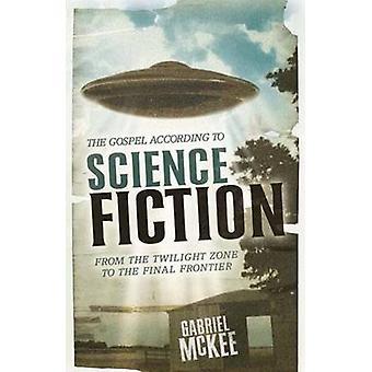 O Evangelho de acordo com a Ficção Científica - Da Zona da Imaginação ao Th