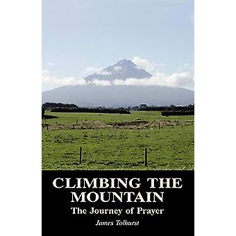 Climbing the Mountain by James Tolhurst - 9780852443729 Book