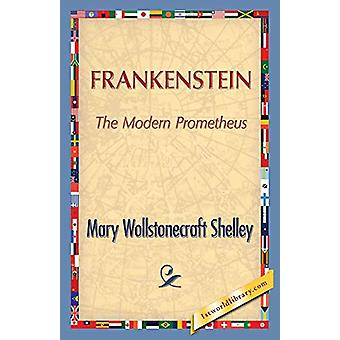 Frankenstein by Mary Wollstonecraft (Godwin) Shelley - 9781421850566