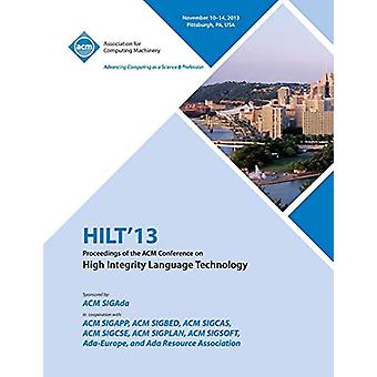 Hilt 13 Proceedings of the ACM Conference on High Integrity Language