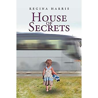 House of Secrets by Regina Harris - 9781635253375 Book