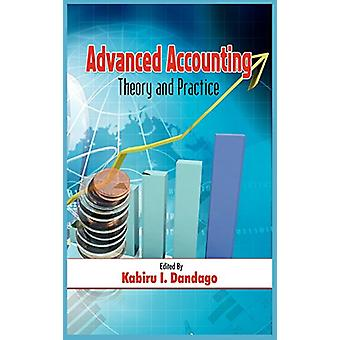 Advanced Accountancy - Theory and Practice (HB) by Kabiru Isa Dandago