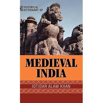 Dizionario storico dell'India medievale