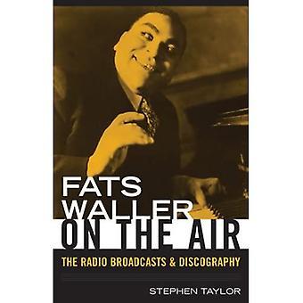 Fats Waller No Ar: As Transmissões de Rádio e Discografia