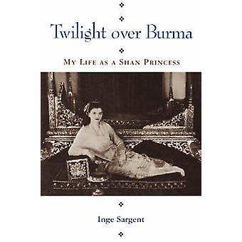 Twilight Over Burma by Inge Sargent