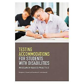 Testing Accommodations for Students With Disabilities by Benjamin J. LovettLawrence J. Lewandowski