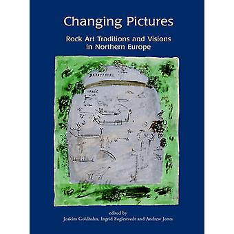Changing Pictures Rock Art Traditions and Visions in the Northernmost Europe