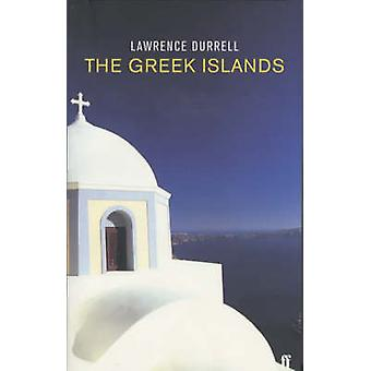 The Greek Islands by Durrell & Lawrence