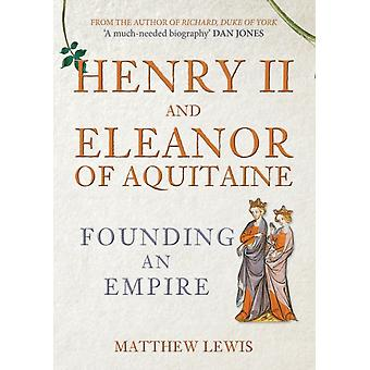 Henry II and Eleanor of Aquitaine by Matthew Lewis