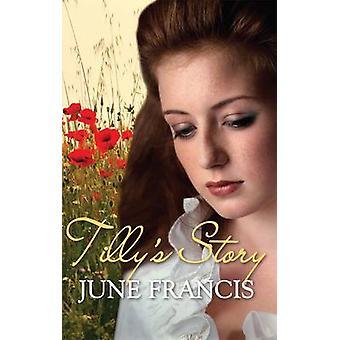 Tillys historie av June Francis - 9780749007003 bok