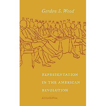 Representation in the American Revolution (Revised edition) by Gordon