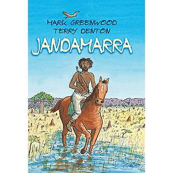 Livre Jandamarra par Mark Greenwood - Terry Denton - 9781742375700
