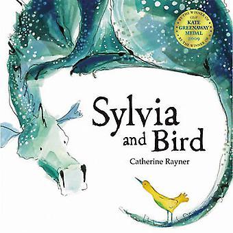Sylvia und Vogel von Catherine Rayner - 9781845068578 Buch