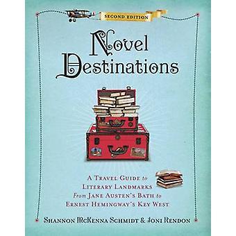 Novel Destinations - 2nd Edition by Shannon McKenna Schmidt - 9781426