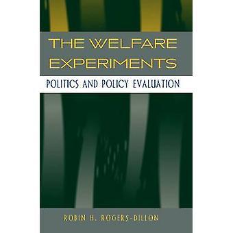 De experimenten van de welzijn - politiek en beleidsevaluatie door Robin H. R