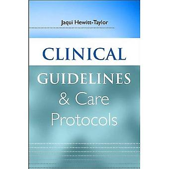 Clinical Guidelines and Care Protocols