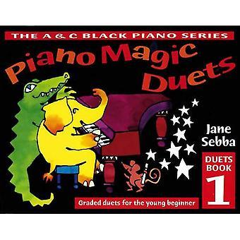 Piano Magic duety: Sortowane duety dla młodych początkujących: Bk. 1 (Piano Magic)
