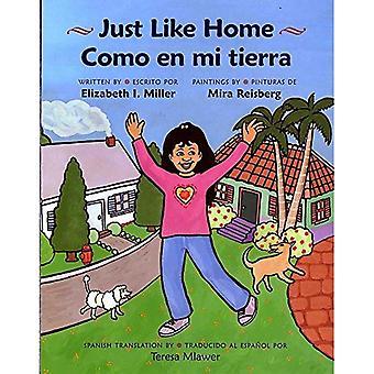 Kom en Mi Tierra/akkurat som hjemme