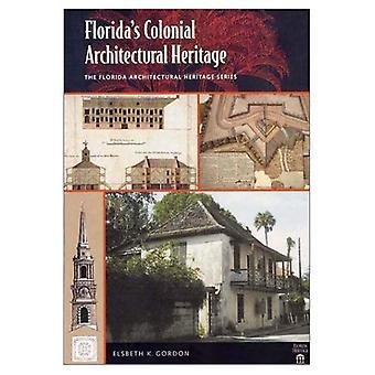 Patrimonio architettonico coloniale Floridas