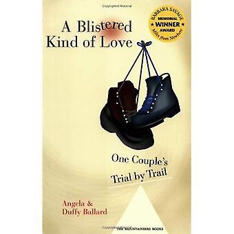 En blister slags kärlek: en parets rättegång med Trail (Barbara Savage Award vinnare)