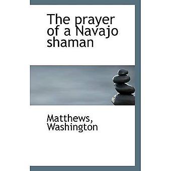 La prière d'un chaman de Navajo