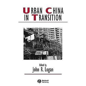 Cina urbana in transizione (studi nel cambiamento urbano & sociale) (studi in cambiamento urbano e sociale)