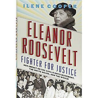 Eleanor Roosevelt, combattente per la giustizia
