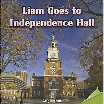 Liam va à l'Independence Hall