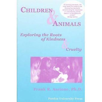 Kinderen en dieren: het verkennen van de wortels van vriendelijkheid en wreedheid