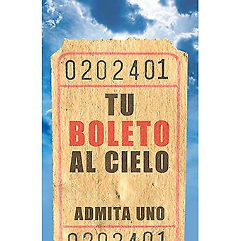 Your Ticket to Heaven (Spanish, Pack of 25) (Proclaiming the Gospel)