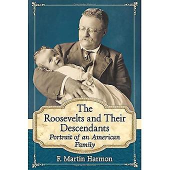 De Roosevelts en hun nakomelingen: Portrait of an American Family