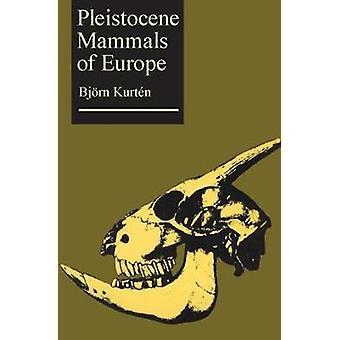 Pleistocene zoogdieren van Europa door Kurten & Bjorn