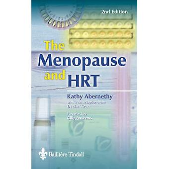 The Menopause and Hrt by Abernathy & Kathy
